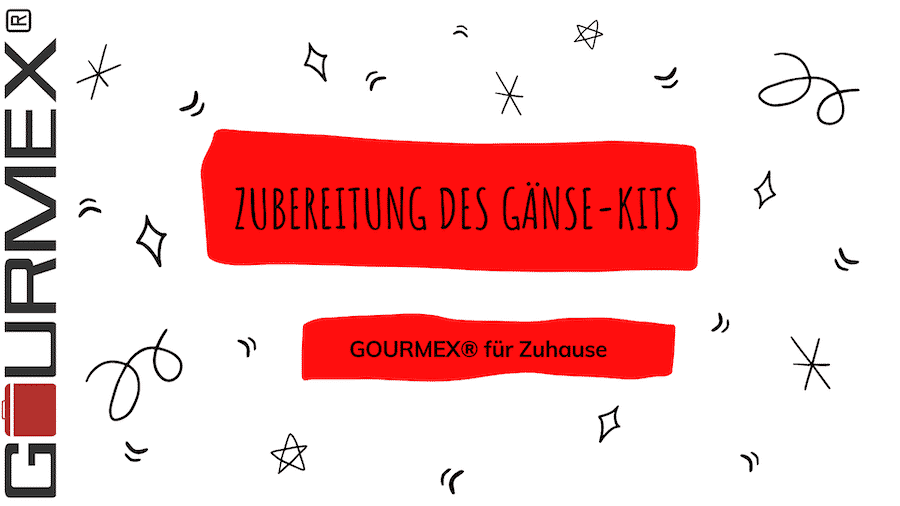 Zubereitung Gans – Gänse-Kit