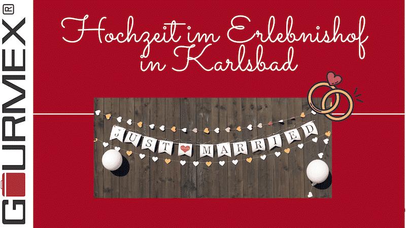 Erlebnishof Karlsbad Catering zur Hochzeit mit GOURMEX®