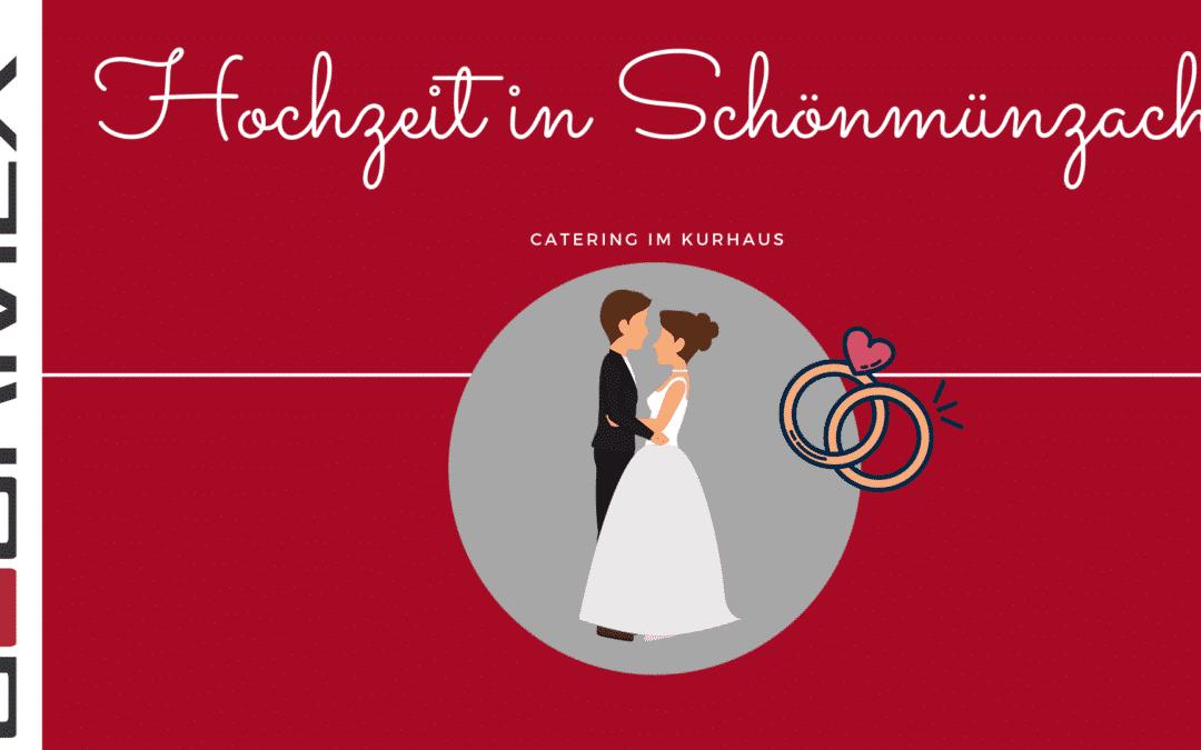 Kurhaus Schönmünzach – Catering zur Hochzeit